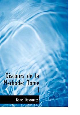 Discours de La Methode: Tome I (Large Print Edition) 9780554273747