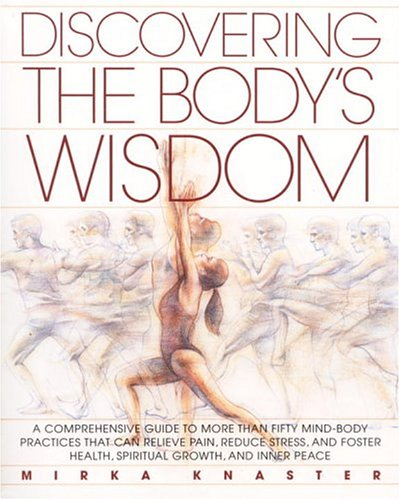 Discovering the Body's Wisdom 9780553373271