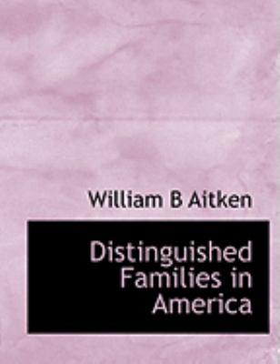 Distinguished Families in America 9780559037054