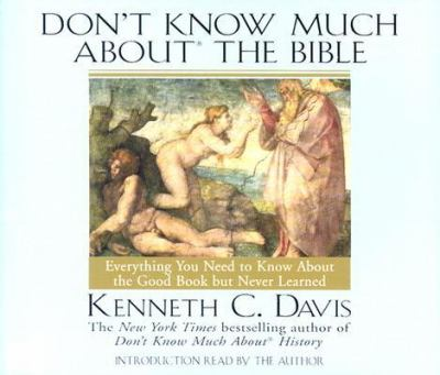 Don't Know Much about the Bible 9780553456080
