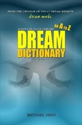 Dreammoods.com: What's in Your Dream? - An A to Z Dream Dictionary