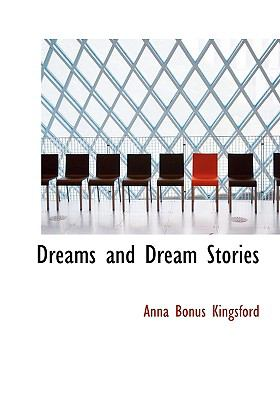 Dreams and Dream Stories 9780554222691