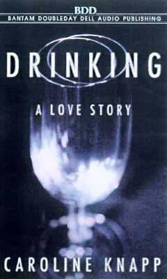 Drinking: A Love Story 9780553478327