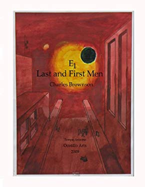E: First and Last Men 9780557119318