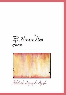 El Nuevo Don Juan 9780554301013