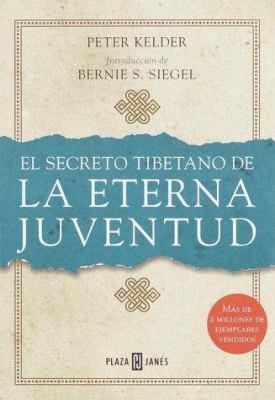 El Secreto Tibetano de La Eterna Juventud = Tibetan Secret of the Fountain of Youth 9780553060973