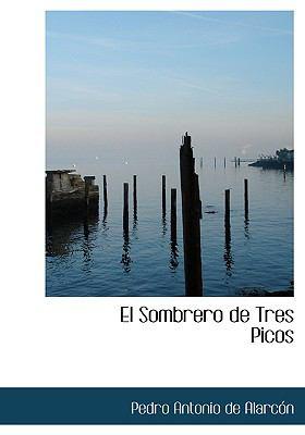 El Sombrero de Tres Picos 9780554286419