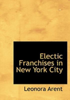 Electic Franchises in New York City 9780554654133