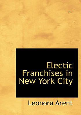 Electic Franchises in New York City 9780554654171