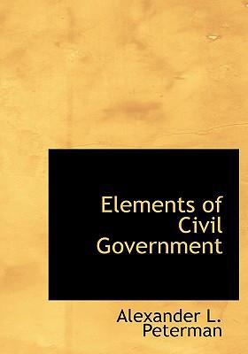 Elements of Civil Government 9780554271149