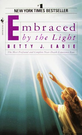 Embraced by the Light 9780553565911