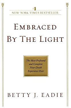 Embraced by the Light 9780553382150
