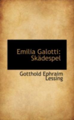 Emilia Galotti: Sk Despel 9780559567100