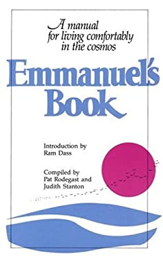 Emmanuel's Book: A Manual for Living Comfortably in the Cosmos