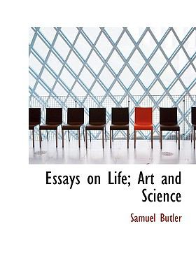 Essays on Life; Art and Science 9780554289564