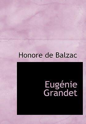 Eugenie Grandet 9780554284064