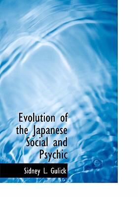 Evolution of the Japanese Social and Psychic 9780554247915