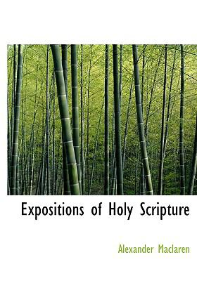 Expositions of Holy Scripture 9780554223469