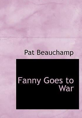 Fanny Goes to War 9780554272283