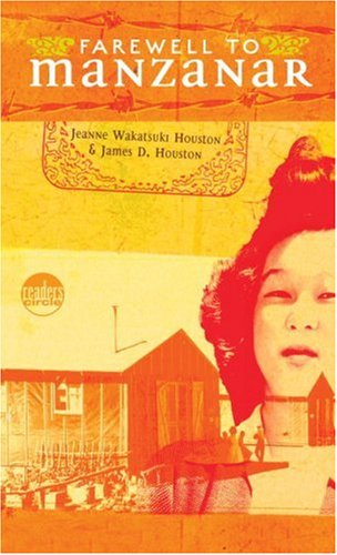 Farewell to Manzanar: A True Story of Japanese American Experience During and After the World War II Internment 9780553272581