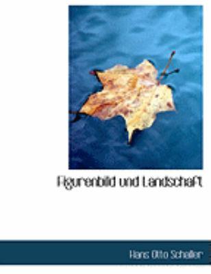 Figurenbild Und Landschaft 9780554935331
