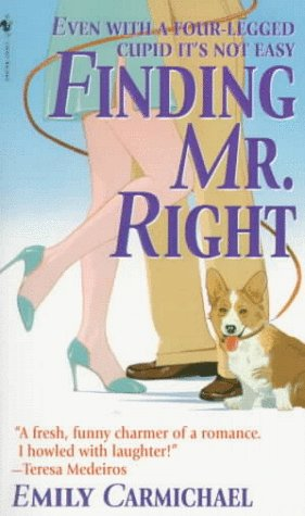Finding Mr. Right - Carmichael, Emily