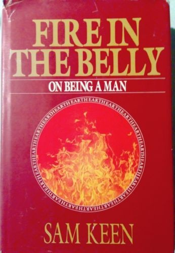Fire in the Belly: On Being a Man