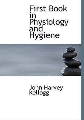 First Book in Physiology and Hygiene 9780554285665