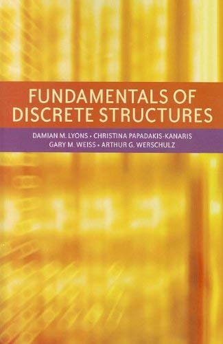 Fundamentals of Discrete Structures 9780558837976