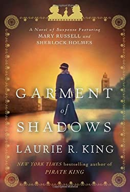 Garment of Shadows: A Novel of Suspense Featuring Mary Russell and Sherlock Holmes 9780553807998