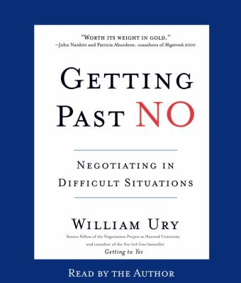 Getting Past No: Negotiating in Difficult Situations 9780553755589