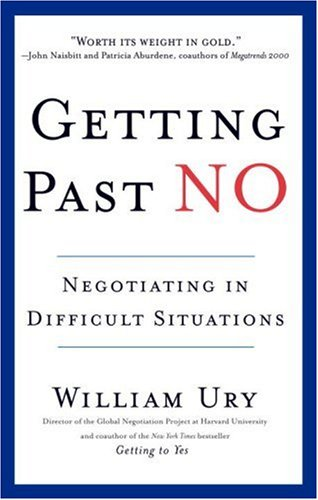 Getting Past No: Negotiating in Diffcult Situations 9780553371314