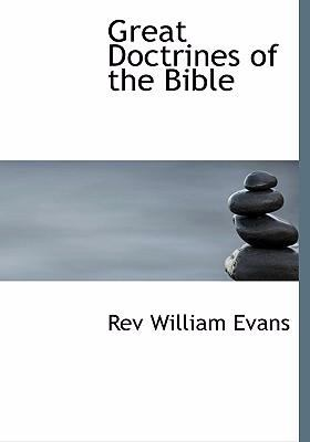 Great Doctrines of the Bible 9780554219394