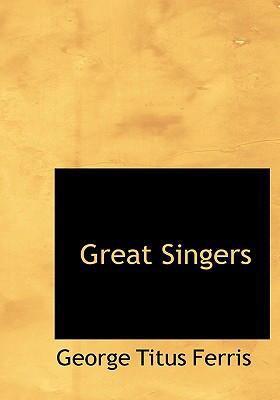 Great Singers 9780554263373