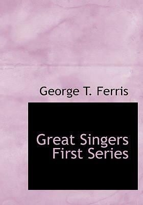 Great Singers First Series 9780554263366