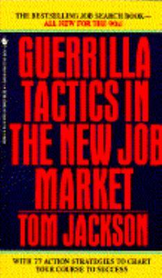 Guerilla Tactics in the New Job Market 9780553560992