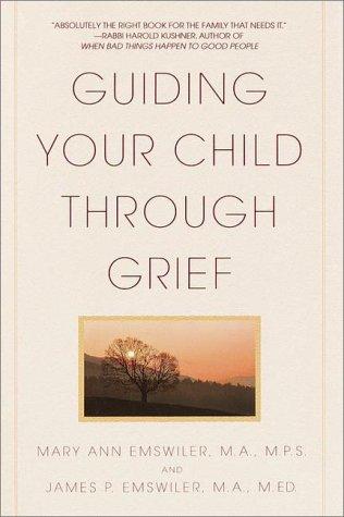 Guiding Your Child Through Grief 9780553380255