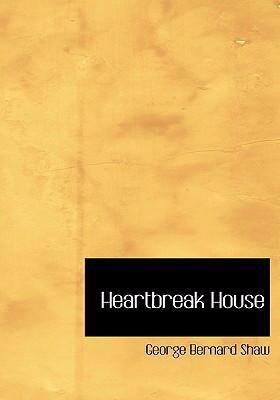 Heartbreak House 9780554282954