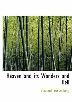 Heaven and Its Wonders and Hell 9780554272733