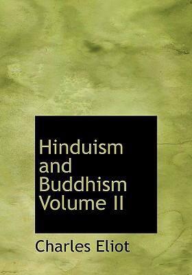 Hinduism and Buddhism Volume II 9780554252483