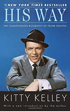 His Way: The Unauthorized Biography of Frank Sinatra 9780553386189