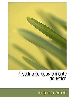 Histoire de Deux Enfants D'Ouvrier 9780554275147