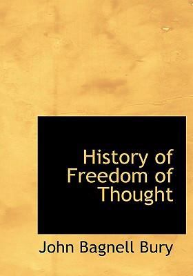 History of Freedom of Thought 9780554233949