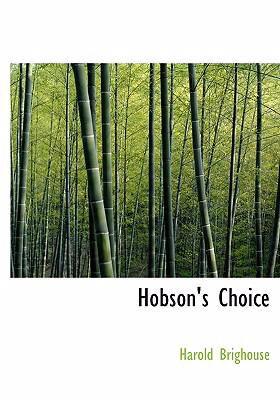 Hobson's Choice 9780554270722