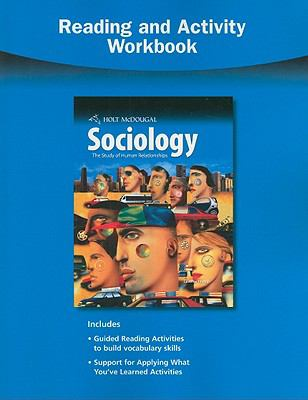 Holt McDougal Sociology Reading and Activity Workbook: The Study of Human Relationships 9780554028545