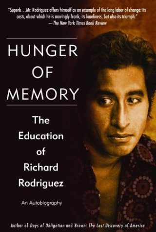 Hunger of Memory: The Education of Richard Rodriguez 9780553382518