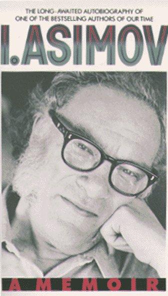 I.Asimov: A Memoir 9780553569971