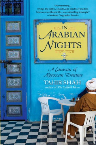 In Arabian Nights: A Caravan of Moroccan Dreams 9780553384437