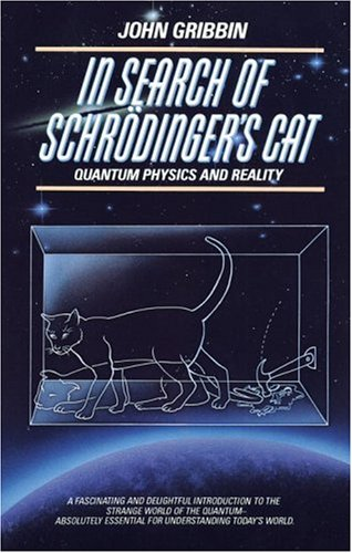 In Search of Schrodinger's Cat: Quantum Physics and Reality 9780553342536