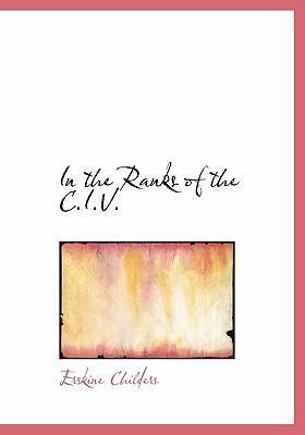 In the Ranks of the C.I.V. 9780554245652